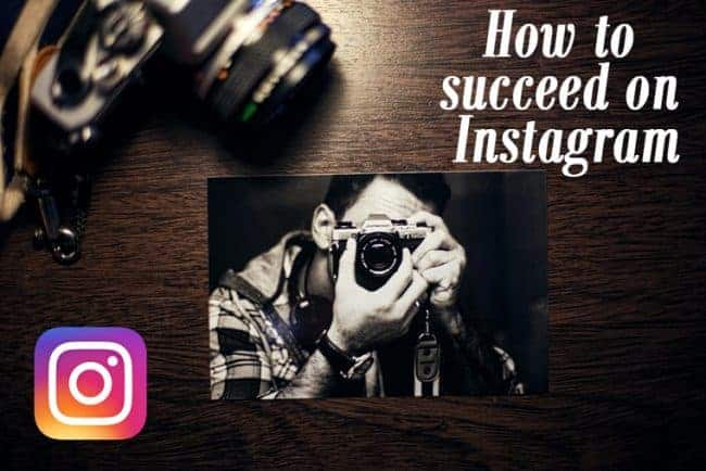 how-to-succeed-on-instagram
