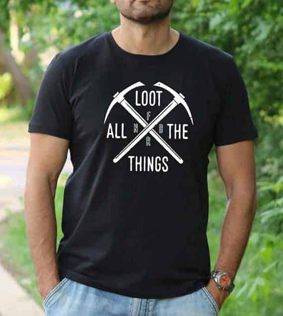 Loot all things fortnite shirt